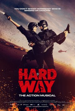 HARD WAY - The Action Musical Filmplakat