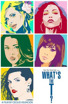 What's the T? movie poster