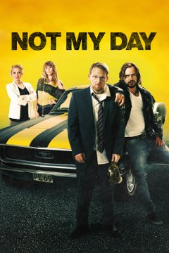 Not My Day movie poster