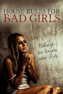 House Rules for Bad Girls movie poster