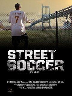Street Soccer: New York movie poster