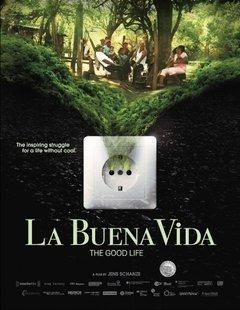 La buena vida movie poster