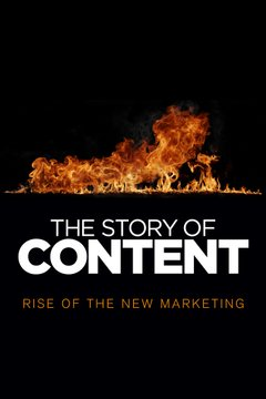 The Story of Content: Rise of the New Marketing movie poster