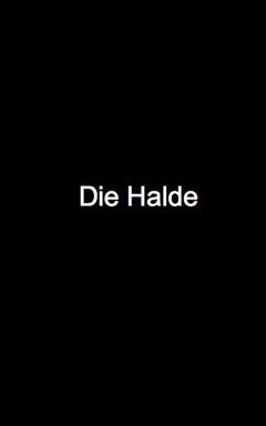 Die Halde movie poster