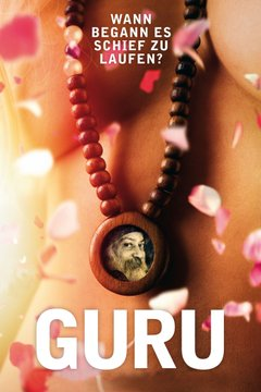 Guru: Bhagwan, His Secretary & His Bodyguard movie poster