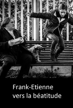 Frank-Étienne vers la béatitude movie poster