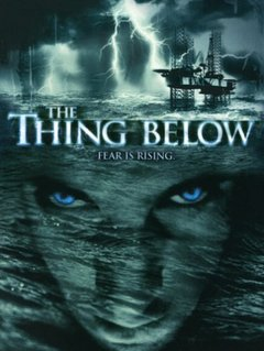 The Thing Below movie poster