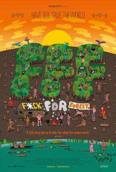 Fuck for Forest movie poster