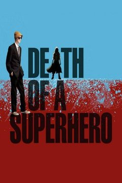 Death of a Superhero movie poster