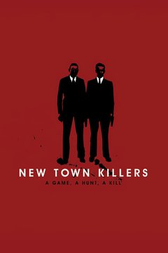 New Town Killers movie poster