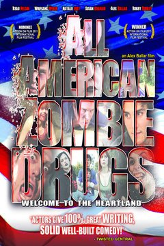 All American Zombie Drugs Filmplakat