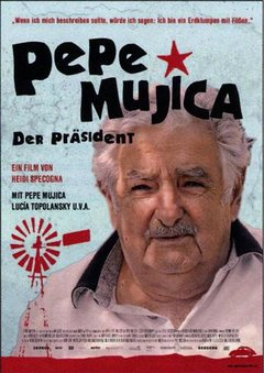 Pepe Mujica: Lessons from the Flowerbed movie poster