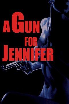A Gun For Jennifer movie poster