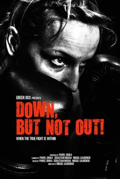 Down, But Not Out! movie poster