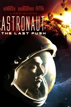Astronaut: The Last Push movie poster