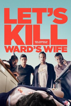 Let's Kill Ward's Wife movie poster