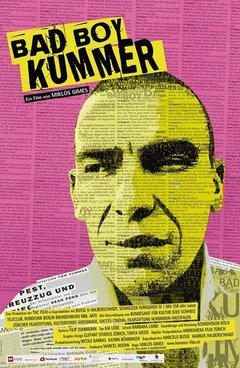 Bad Boy Kummer movie poster