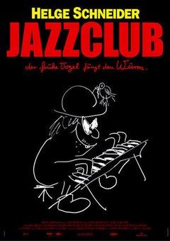 Jazzclub - Der frühe Vogel fängt den Wurm movie poster