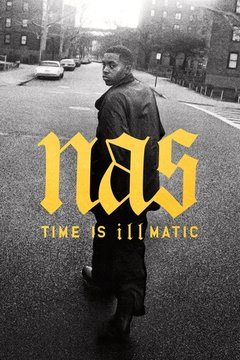Nas: Time Is Illmatic movie poster