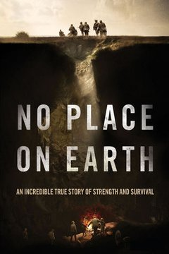 No Place on Earth movie poster