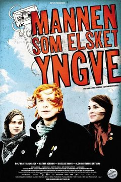 The Man Who Loved Yngve movie poster