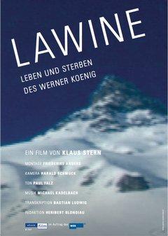 Lawine - Leben und Sterben des Werner Koenig Filmplakat