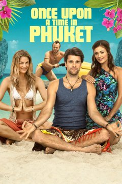 Once Upon A Time in Phuket movie poster