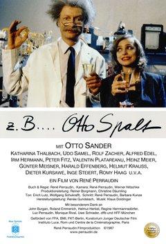 Zum Beispiel Otto Spalt Filmplakat