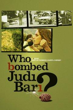 Who Bombed Judi Bari? movie poster
