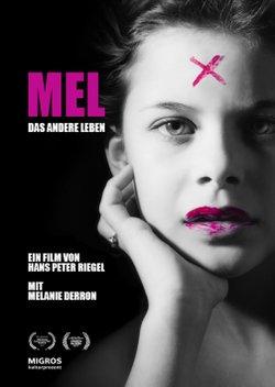Mel: Das andere Leben