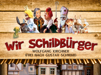 Augsburger Puppenkiste:  Wir Schildbürger