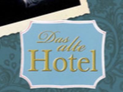 Das alte Hotel