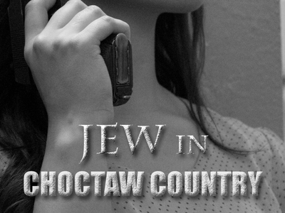 Jew in choctaw country