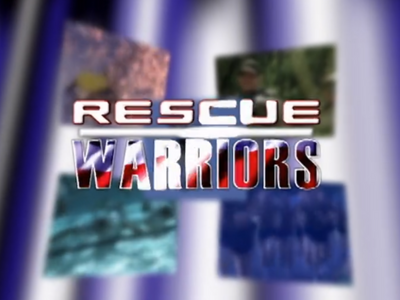 Rescue Warriors