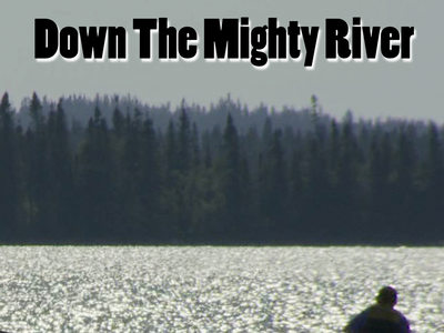 Down the mighty river