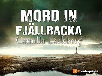 Camilla Läckeberg - Mord in Fjällbacka