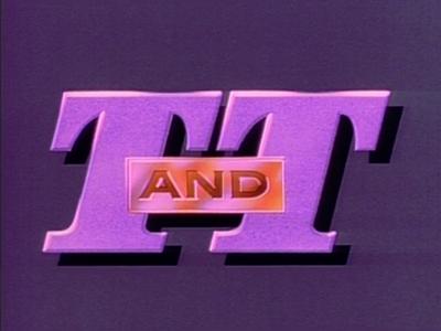 T & T