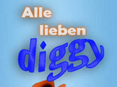 Alle lieben Diggy