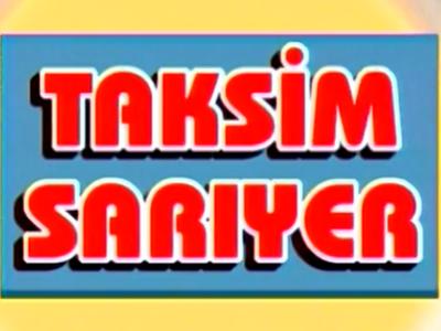 TAKSIM SARIYER