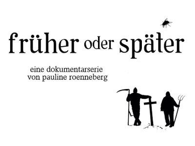 früher oder später