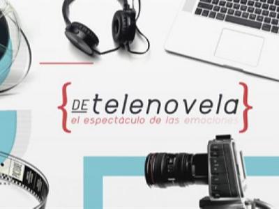 De Telenovela, el espectaculo de las emociones